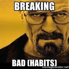 Breaking Bad Habits Meme - Soda PDF