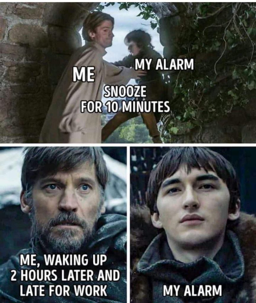 Snooze You Lose Meme