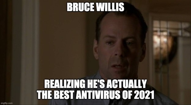 Bruce Willis Antivirus Meme